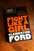 Fight Like A Girl - Clementine Ford - Book Laid on Wooden Table - Keeping Up With The Penguins