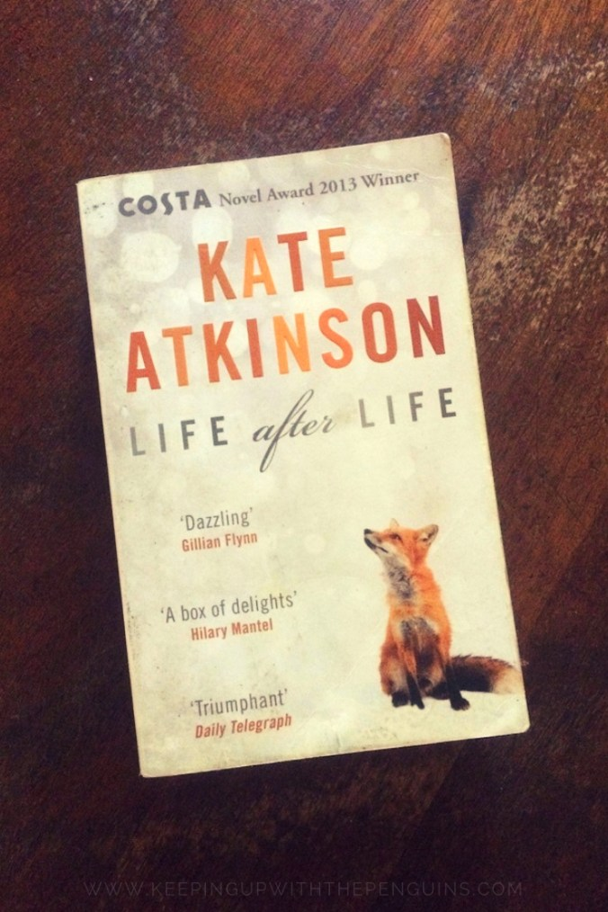 Life After Life - Kate Atkinson - Book Laid on Wooden Table - Keeping Up With The Penguins