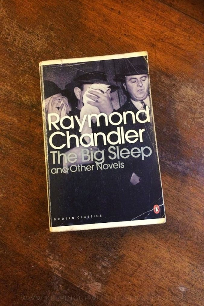 The Big Sleep - Raymond Chandler - Book Laid on Wooden Table - Keeping Up With The Penguins