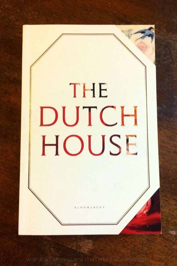 The Dutch House - Ann Patchett - Book Laid on Wooden Table - Keeping Up With The Penguins