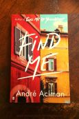 Find Me - Andre Aciman - Keeping Up With The Penguins