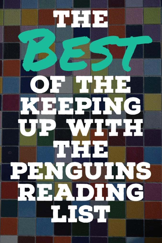 The Best Of The Keeping Up With The Penguins Reading List - Text Overlaid on Mosaic Tiles - Keeping Up With The Penguins