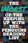 Worst Of The Keeping Up With The Penguins Reading List