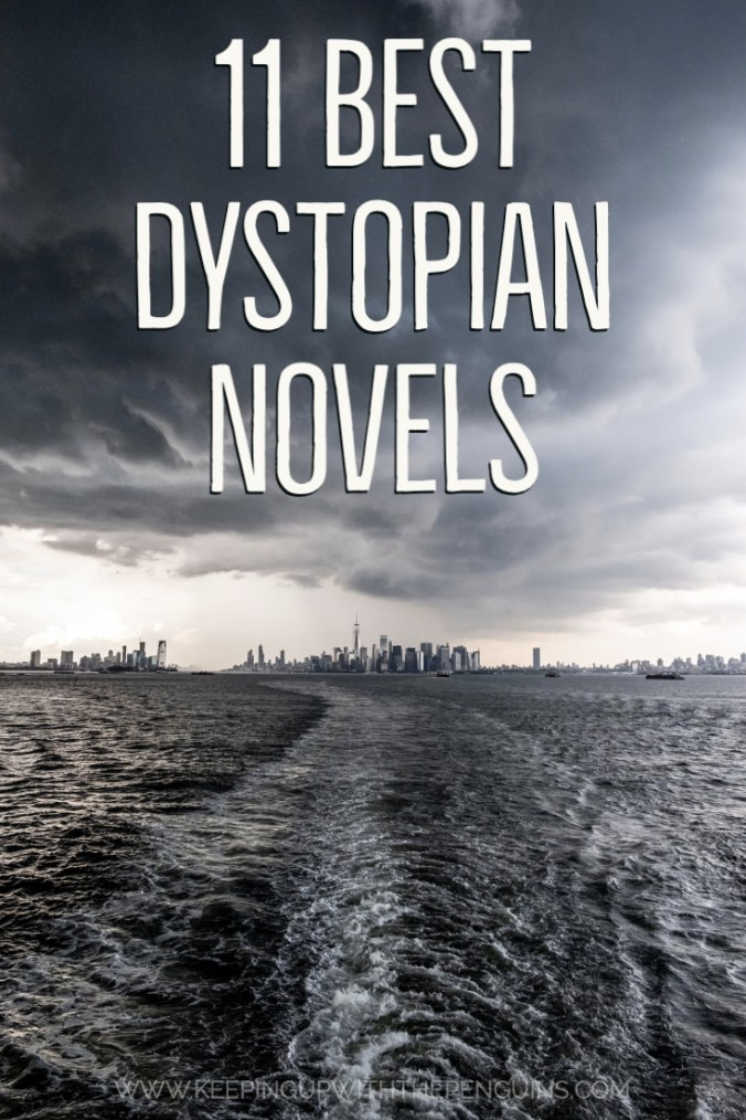 11 Best Dystopian Novels - Text Overlaid on Image of Water and City in Distance - Keeping Up With The Penguins