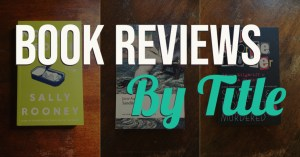 Book Reviews By Title - Text Overlaid on Collage of Book Covers - Keeping Up With The Penguins