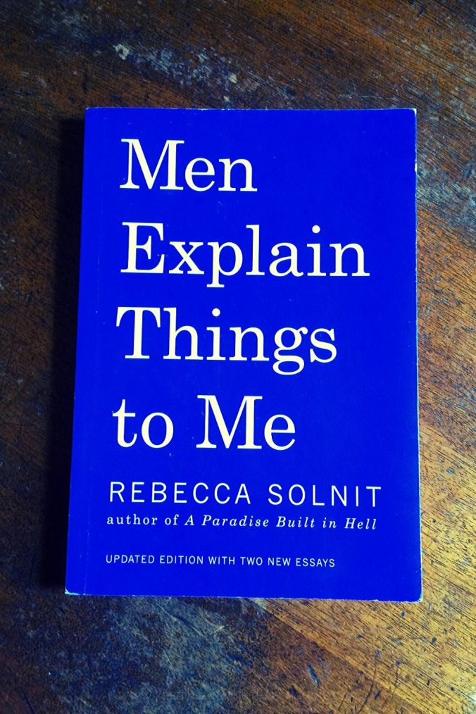 Men Explain Things To Me - Rebecca Solnit - Book Laid on Wooden Table - Keeping Up With The Penguins