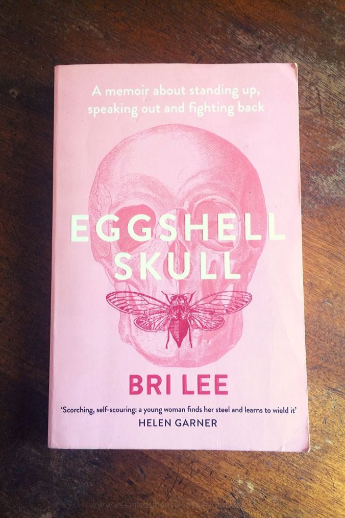 Eggshell Skull - Bri Lee - Book Laid Face Up on Wooden Table - Keeping Up With The Penguins