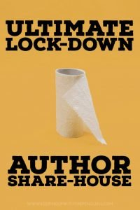 Ultimate Lock-Down Author Share-House - Keeping Up With The Penguins