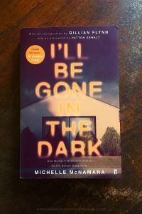 I'll Be Gone In The Dark - Michelle McNamara - Keeping Up With The Penguins