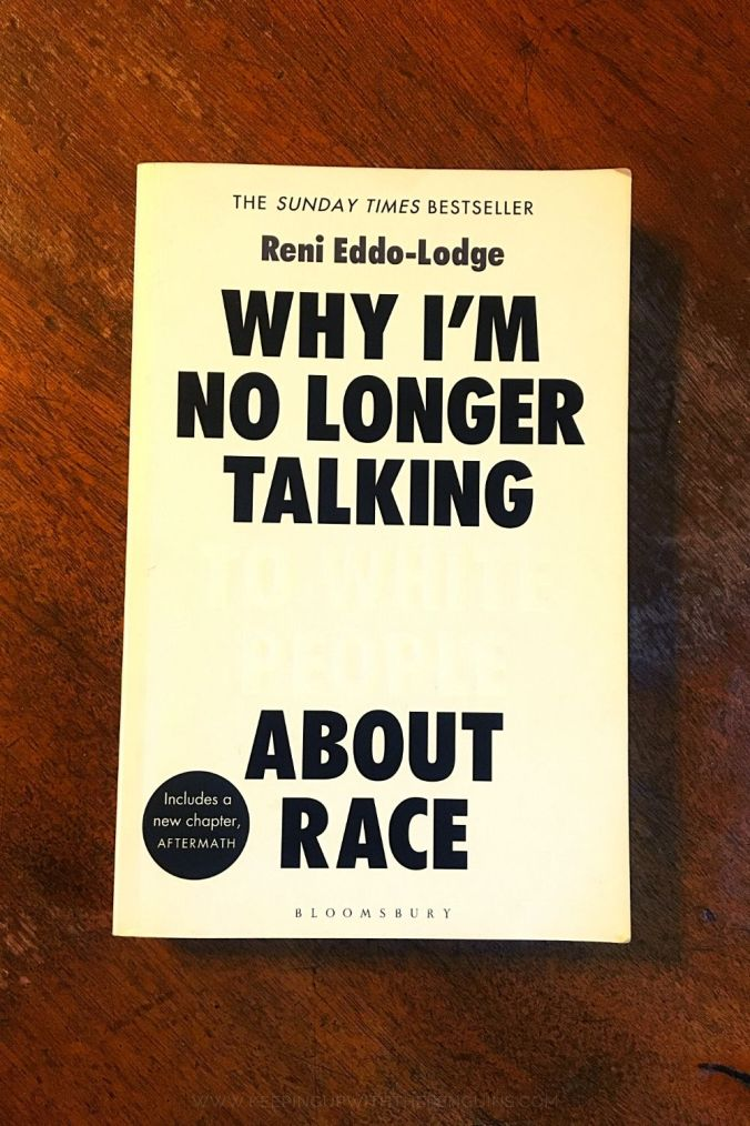 Why I'm No Longer Talking To White People About Race - Reni Eddo-Lodge - Keeping Up With The Penguins