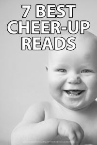 7 Best Cheer-Up Reads - Book List - Keeping Up With The Penguins