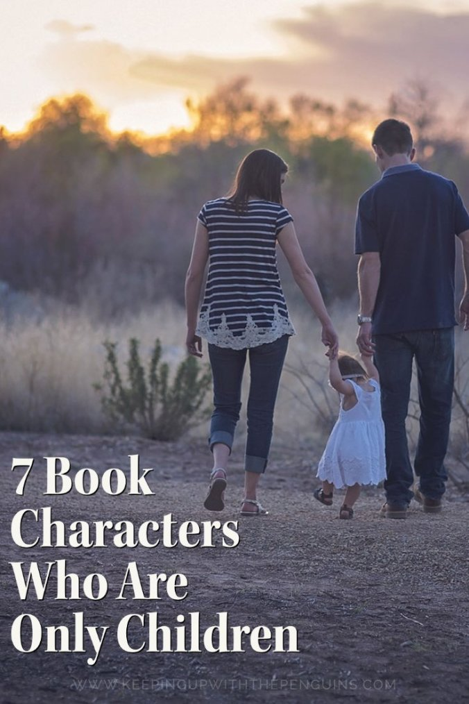7 Book Characters Who Are Only Children - Book List - Keeping Up With The Penguins