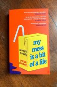 My Mess Is A Bit Of A Life - Georgia Pritchett - Keeping Up With The Penguins