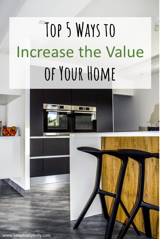 Increase value of home