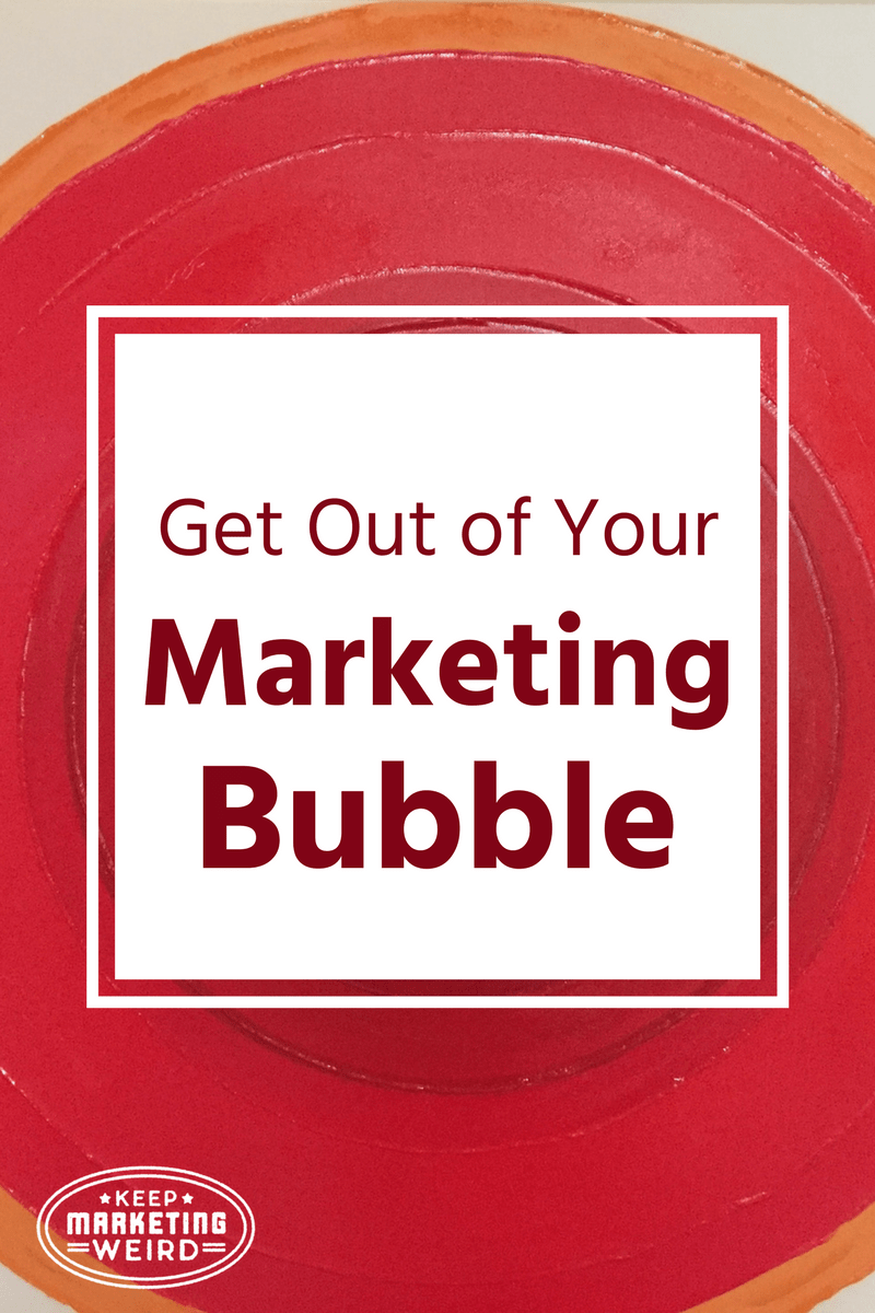 Concentric Circles title graphic Get Out of Your Marketing Bubble