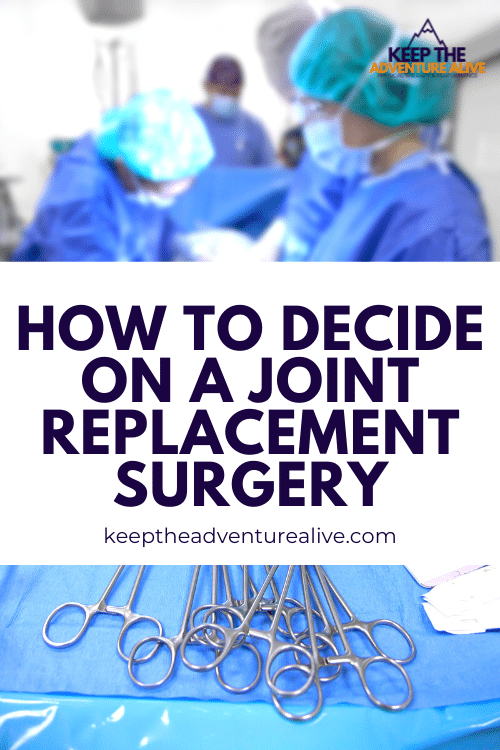 deciding on a joint replacement