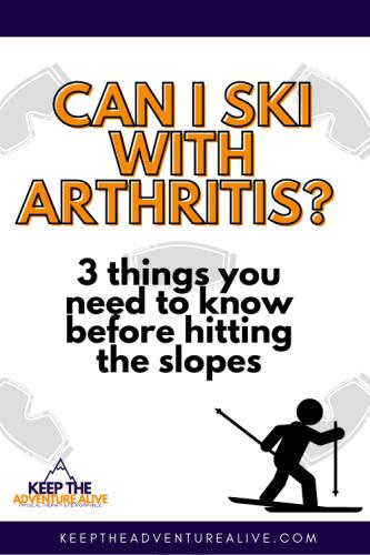ski with arthritis