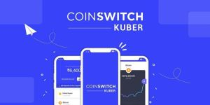Cryptocurrency Startup CoinSwitch Kuber Raises 260 Million