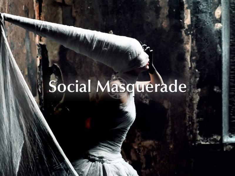 Social Masquerade