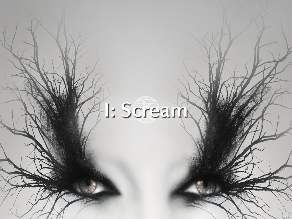 I: Scream - A Poem