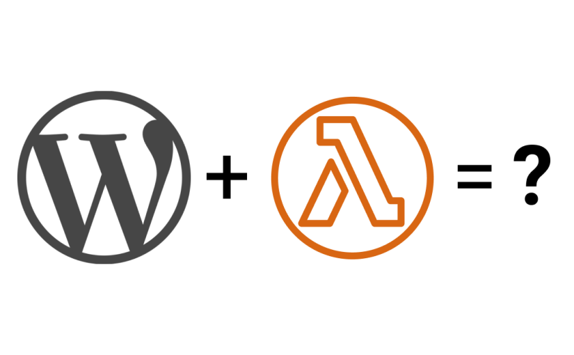 WordPress + AWS Lambda = ?