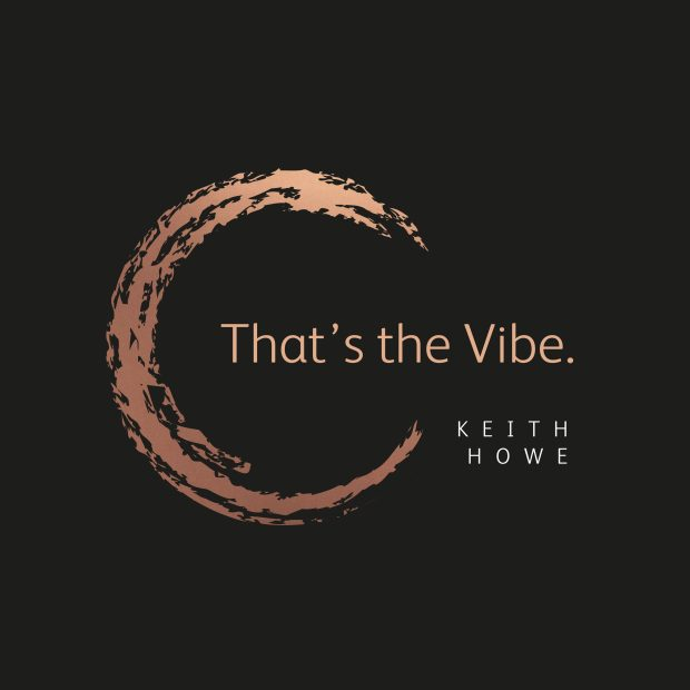 cropped-THATS-THE-VIBE-keith-howe-COVER-2.jpg