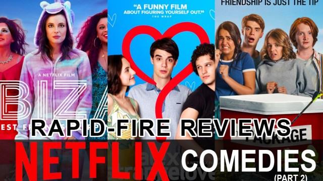 https://i2.wp.com/keithlovesmovies.com/wp-content/uploads/2019/01/Netflix-Comedies-2.jpg?resize=640%2C360&ssl=1