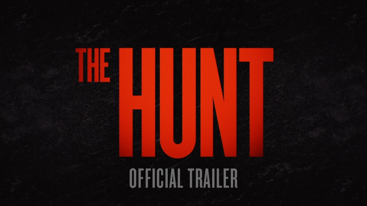 The Hunt Official Trailer