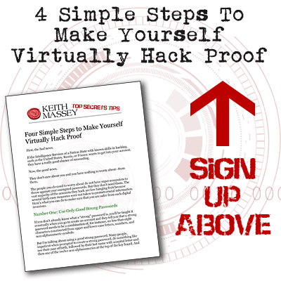 4 Simple Steps To Make Yourself Virtually Hack Proof by Keith Massey