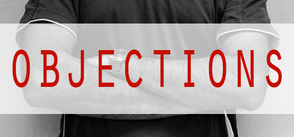 The Secret to Overcoming Objections: Don't