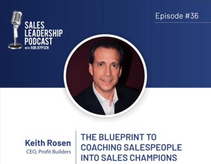 Sales Leadership Podcast Interview – The Blueprint for Coaching Salespeople Into Champions