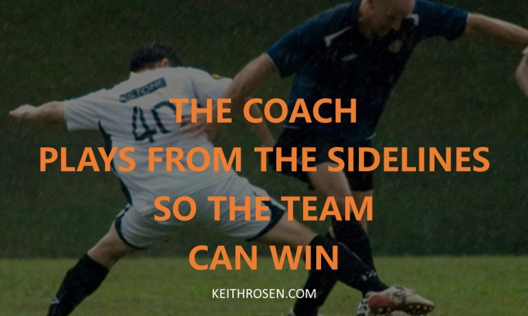 Great Managers Coach and Play from the Sidelines So Their Sales Team Can Win