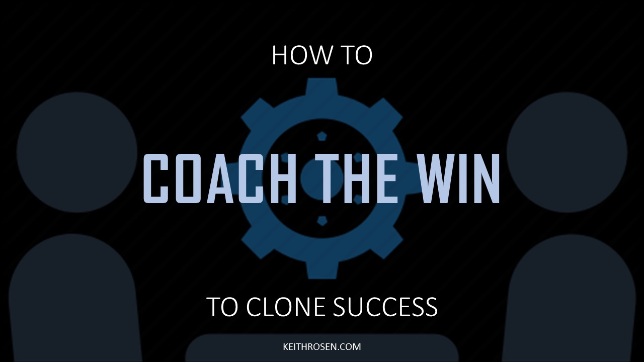 How Top Sales Managers Ensure Their Sales Team Consistently Achieves Sales Goals by COACHING THE WIN – Coach's Corner Video Series