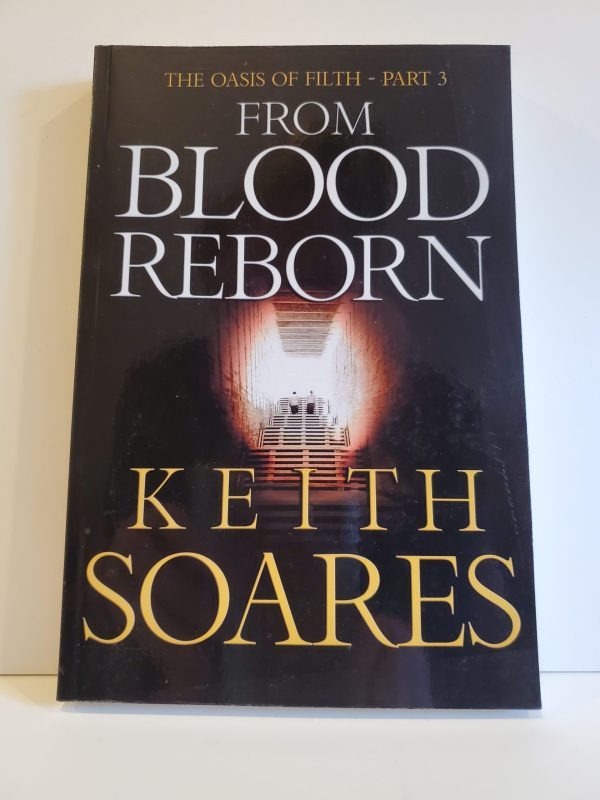 From Blood Reborn - The Oasis of Filth Part Three