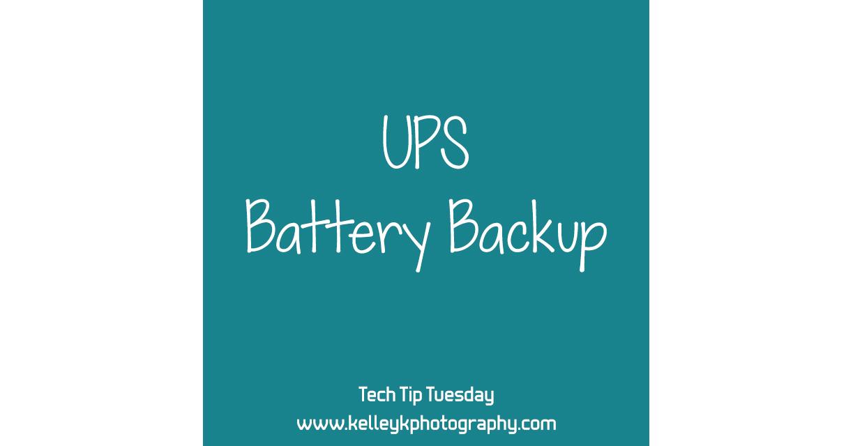 Tech Tip: UPS Battery Backup