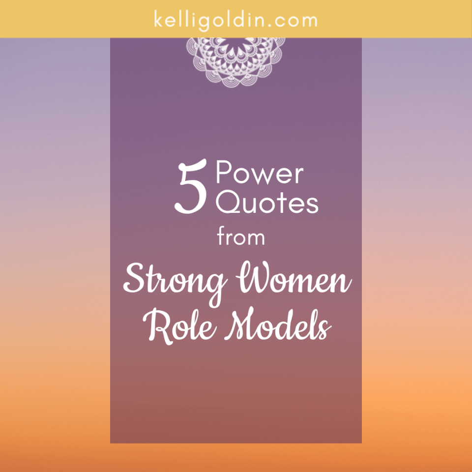 gradient background with text overlay: 5 Powerful Quotes from Strong Women Role Models