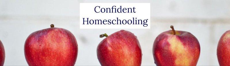 Confident Homeschooling