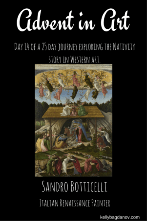 Sandro Botticelli's Mystic Nativity in an advent series
