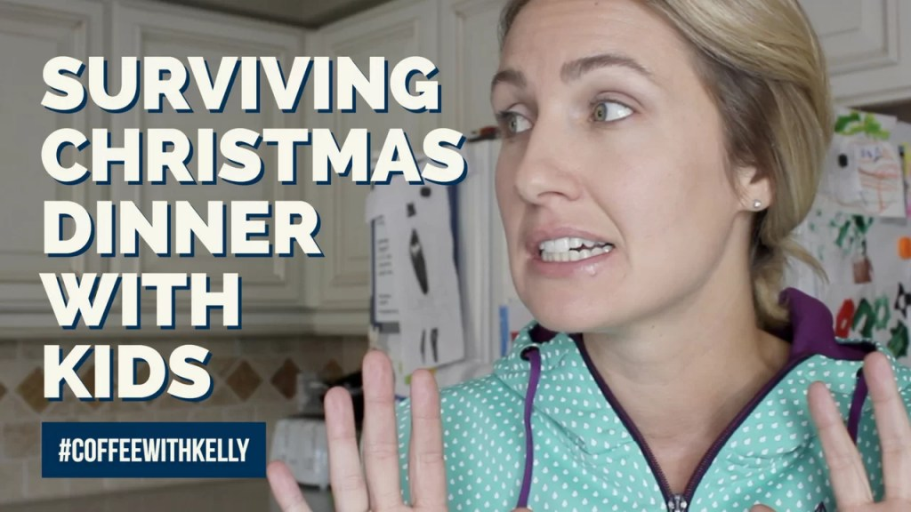 How to Survive Christmas Dinner With Kids