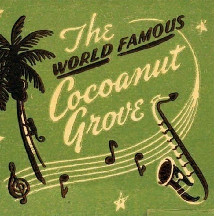 The Cocoanut Grove | Kelly Golightly