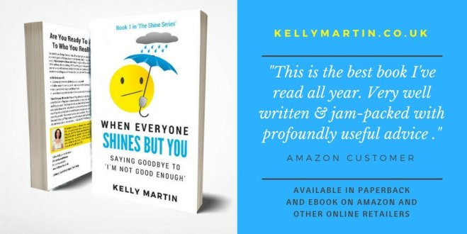When Everyone Shines But You self acceptance book Kelly Martin
