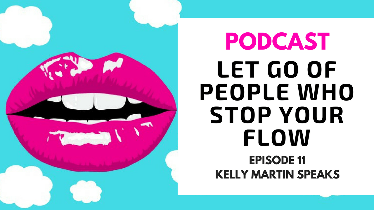 Let Go Of People Who Stop Your Flow