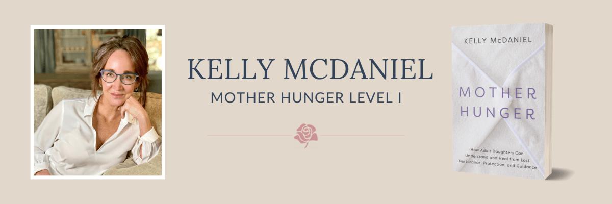 Mother Hunger Level I