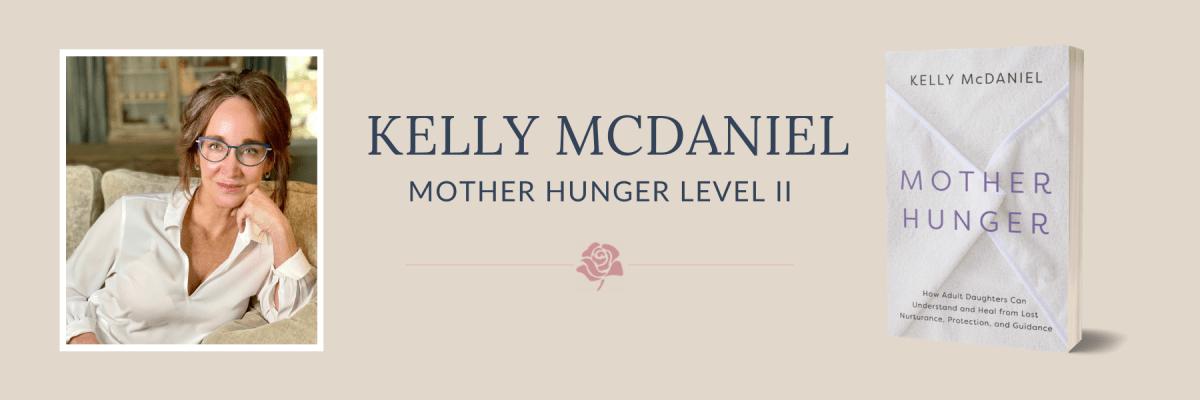 Mother Hunger Level II