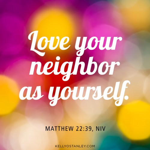 From Love Your Neighbor—scriptures to live by (available in my shop)
