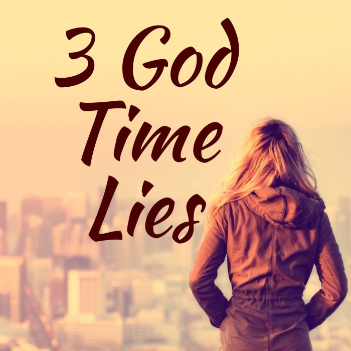 3 God Time Lies