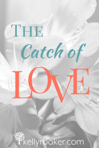 The Catch of Love