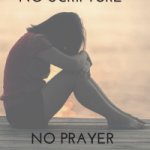 No Scripture No Prayer by Emily M. Wood on 14 Miracles of God in Our Everyday Lives (a Roundup) kellyrbaker.com #miracles