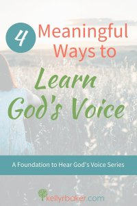 4 Meaningful Ways to Learn God's Voice