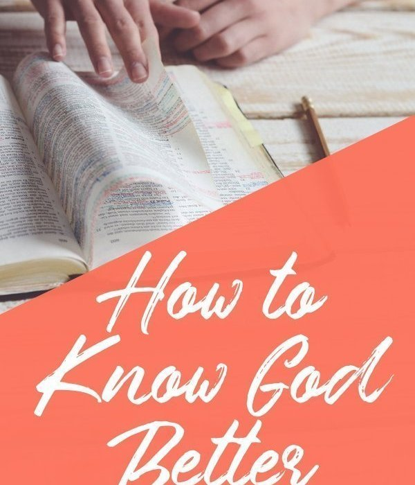 How to Know God Better This Year